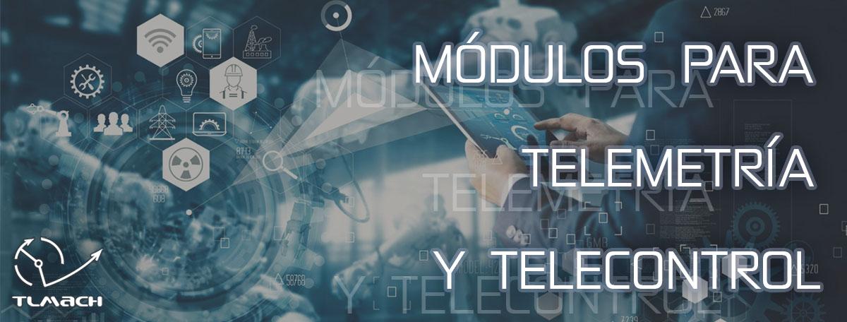 Módulos para Telemetría y Telecontrol - Tlmach